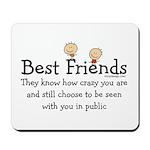 Best Friends Mousepad