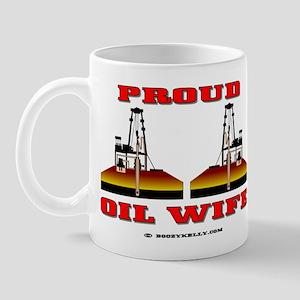 Proud Oil Wife Mug