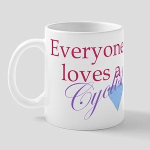 Everyone loves a cyclist Mug