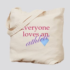 Everyone loves an athlete Tote Bag