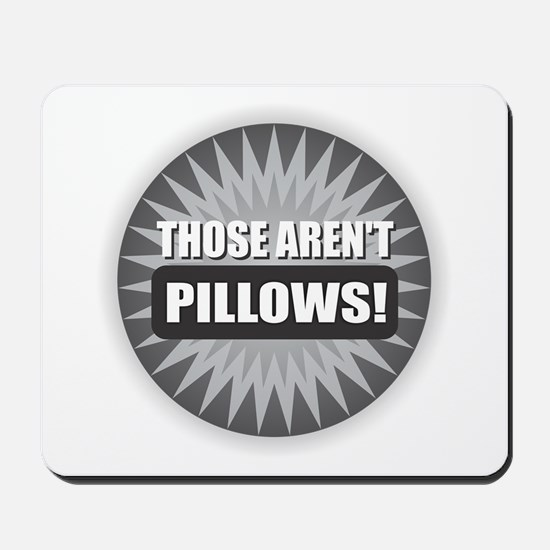 Pillows Mousepad