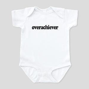 Overachiever Infant Bodysuit