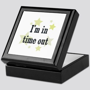 I'm in time out Keepsake Box