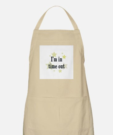 I'm in time out BBQ Apron