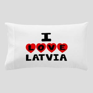I Love Latvia Pillow Case