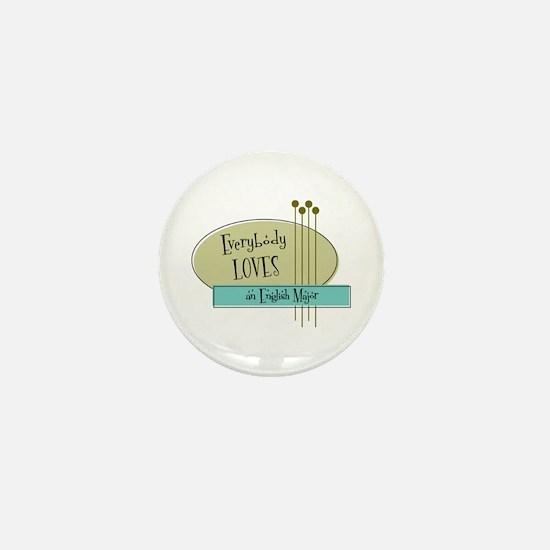 Everybody Loves an English Major Mini Button