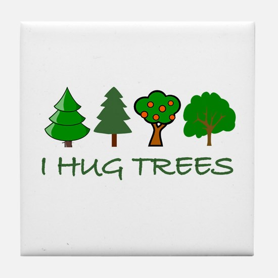 I Hug Trees Tile Coaster