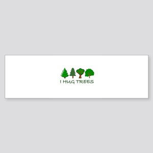 I Hug Trees Bumper Sticker