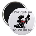 Hugo Chavez Shut Up! Magnet