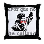Hugo Chavez Shut Up! Throw Pillow