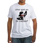 Hugo Chavez Shut Up! Fitted T-Shirt