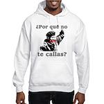 Hugo Chavez Shut Up! Hooded Sweatshirt