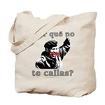 Hugo Chavez Shut Up! Tote Bag