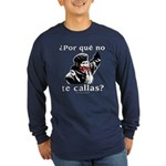 Hugo Chavez Shut Up! Long Sleeve Dark T-Shirt
