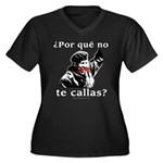 Hugo Chavez Shut Up! Women's Plus Size V-Neck Dar