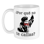Hugo Chavez Shut Up! Mug