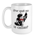 Hugo Chavez Shut Up! Large Mug