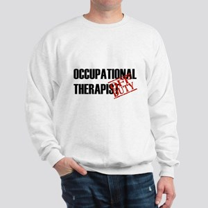 Off Duty Occupational Therapi Sweatshirt