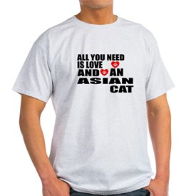 All You Need Is Love Asian Cat Desig T-Shirt