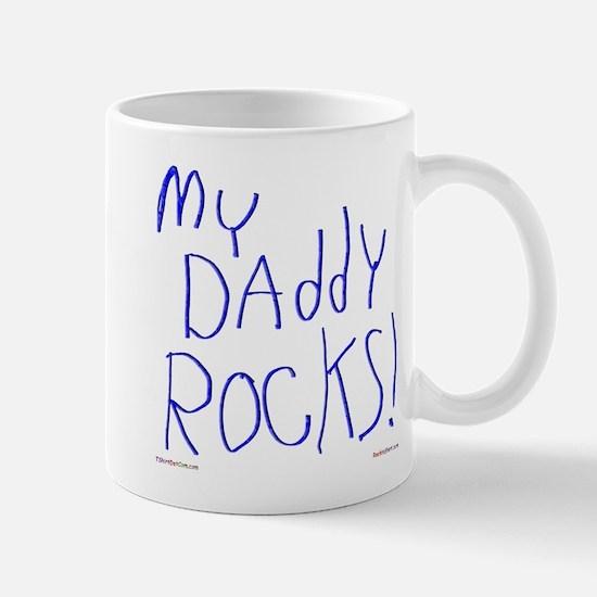 My Daddy Rocks ! Mug
