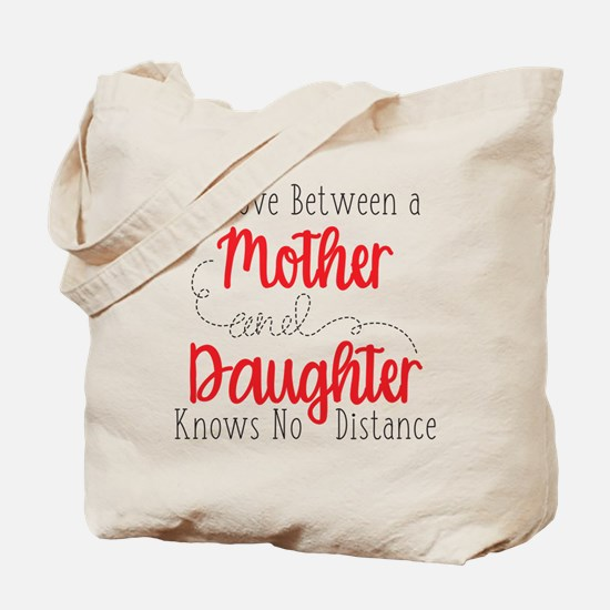 The Love Between A Mother and Daughter Tote Bag