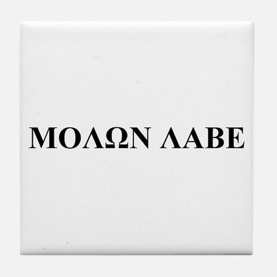 Molon Labe Tile Coaster