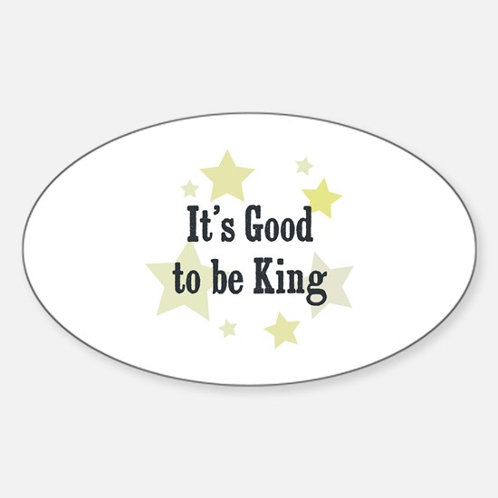 It's Good to be King Oval Decal