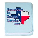 Somebody in texas loves me Blanket