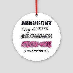Attention Whore Ornament (Round)
