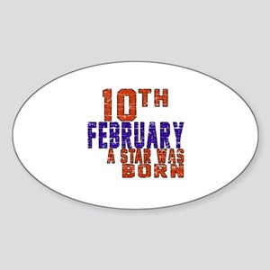 10 February A Star Was Born Sticker (Oval)