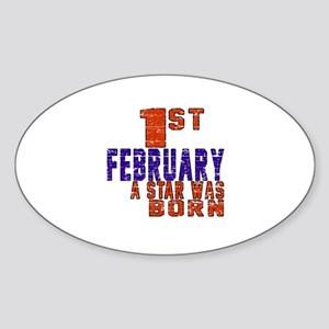 1 February A Star Was Born Sticker (Oval)
