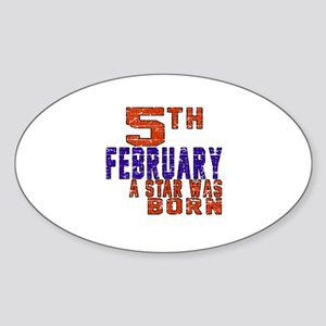 5 February A Star Was Born Sticker (Oval)
