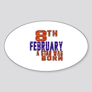 8 February A Star Was Born Sticker (Oval)