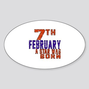 7 February A Star Was Born Sticker (Oval)