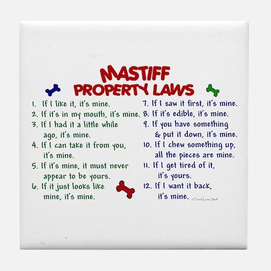 Mastiff Property Laws 2 Tile Coaster