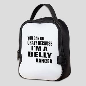 I Am Belly Dancer Neoprene Lunch Bag