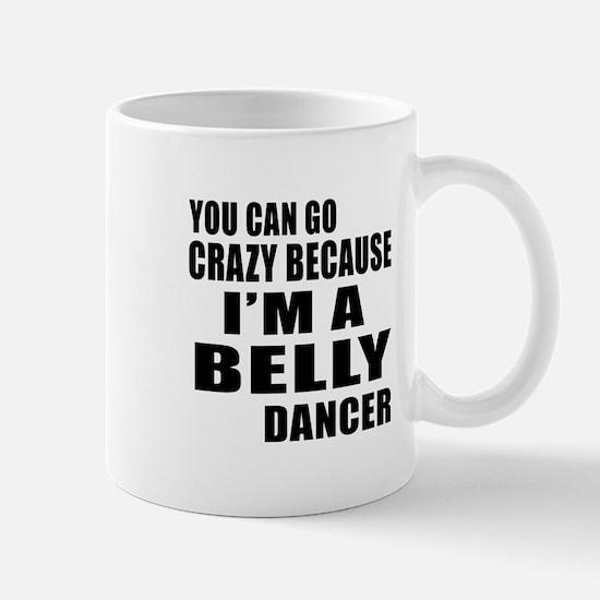 I Am Belly Dancer Mug