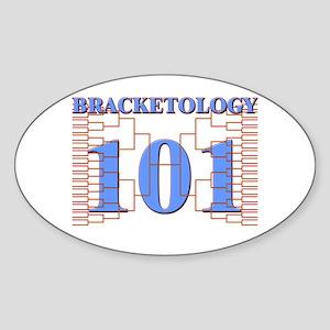 Bracketology 101 Oval Sticker