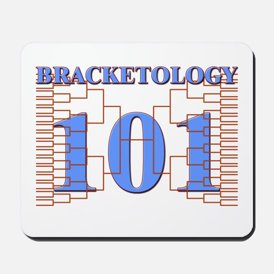 Bracketology 101 Mousepad