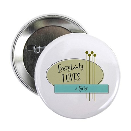 """Everybody Loves a Curler 2.25"""" Button (10 pac"""