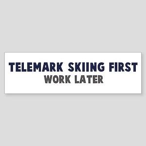 Telemark Skiing First Bumper Sticker
