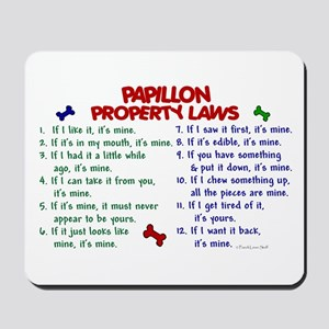 Papillon Property Laws 2 Mousepad