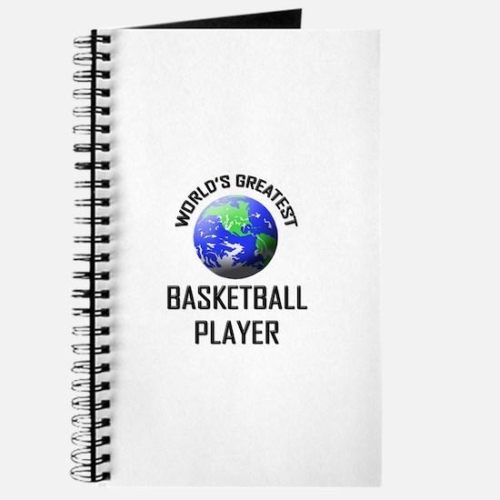 World's Greatest BASKETBALL PLAYER Journal