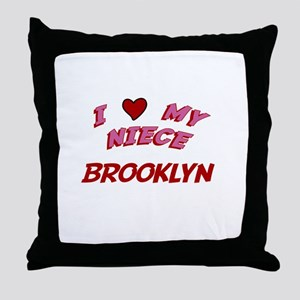 I Love My Niece Brooklyn Throw Pillow