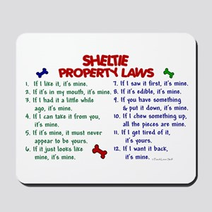 Sheltie Property Laws 2 Mousepad
