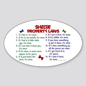 Sheltie Property Laws 2 Oval Sticker