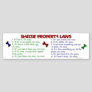 Sheltie Property Laws 2 Bumper Sticker