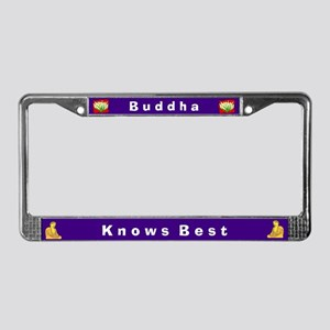 Buddha Knows Best #3 License Plate Frame