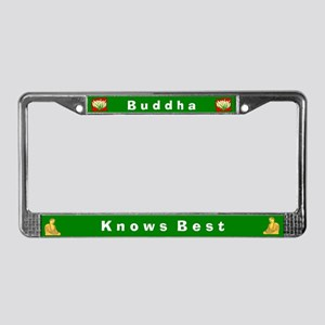 Buddha Knows Best #2 License Plate Frame