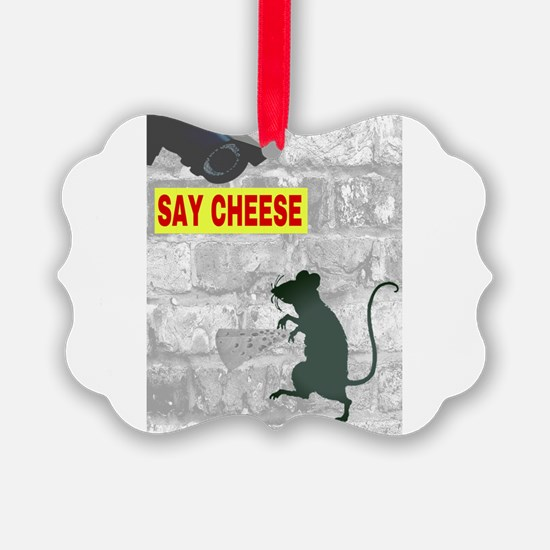 SAY CHEESE Ornament